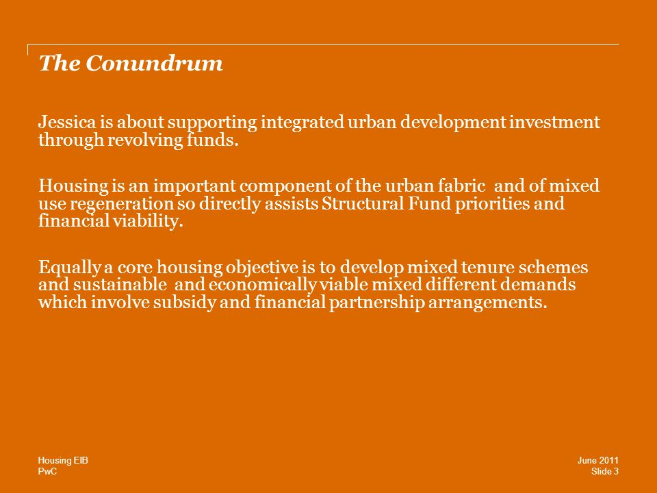 PwC The Conundrum Jessica is about supporting integrated urban development investment through revolving funds.