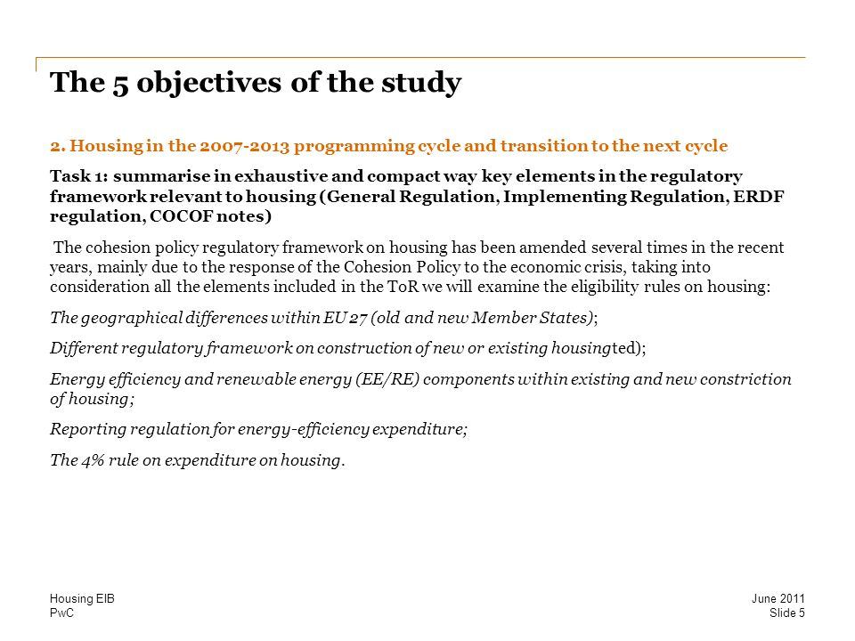 PwC The 5 objectives of the study 2.