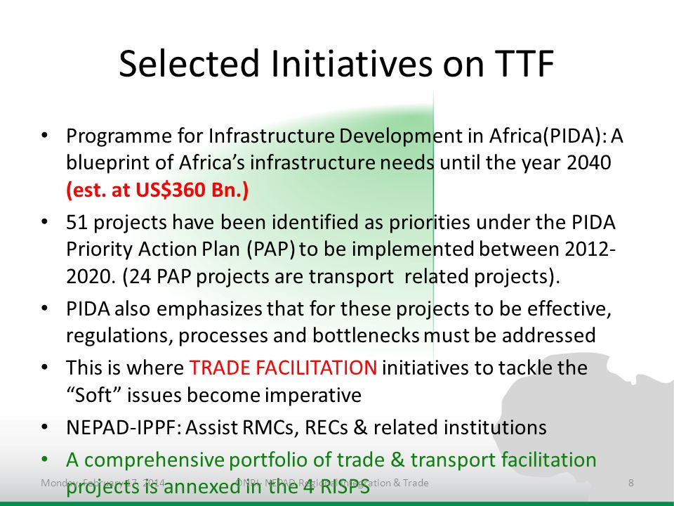 Selected Initiatives on TTF Programme for Infrastructure Development in Africa(PIDA): A blueprint of Africas infrastructure needs until the year 2040