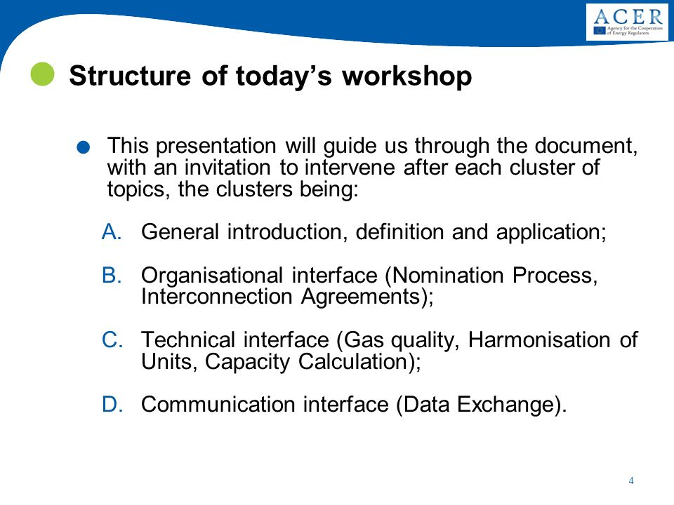 4 Structure of todays workshop. This presentation will guide us through the document, with an invitation to intervene after each cluster of topics, th