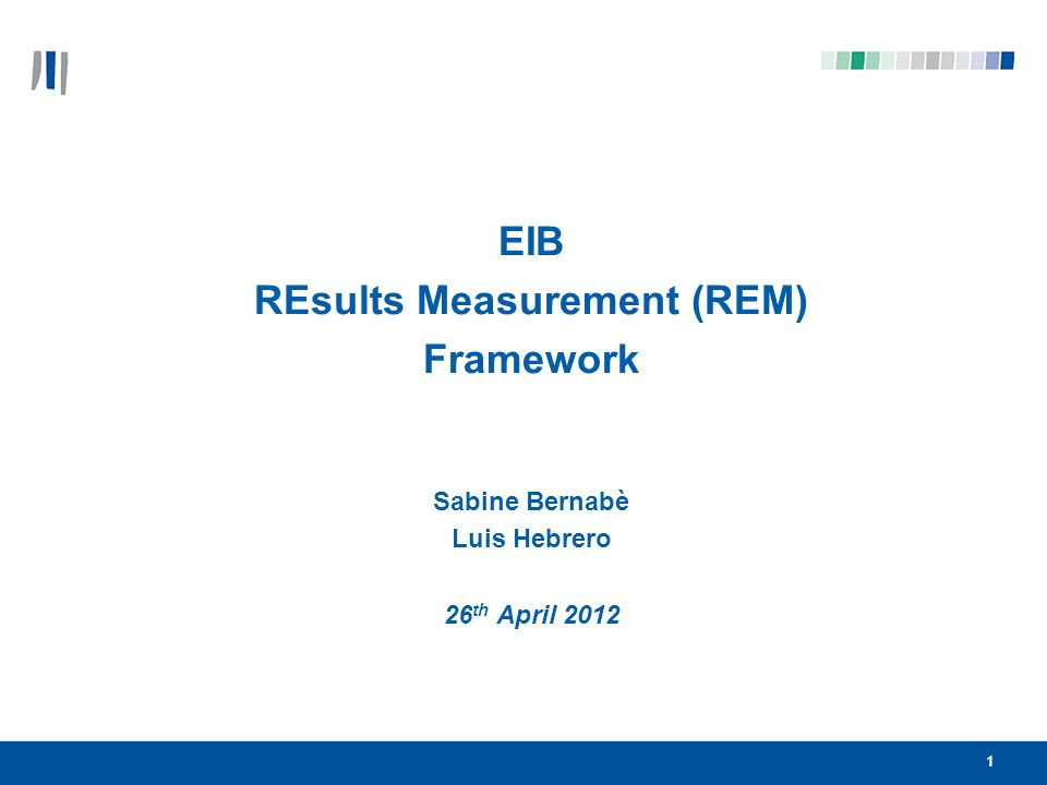 2 1.Background External Lending Mandate review: requests EIB to report on expected and actual results achieved.