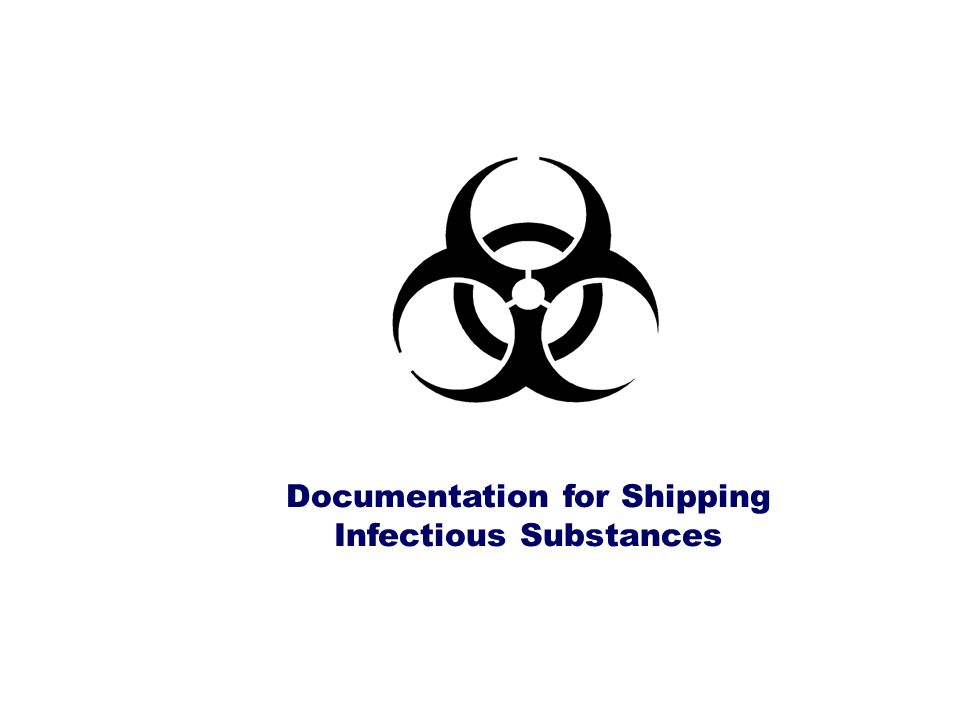 Documentation for Shipping Infectious Substances