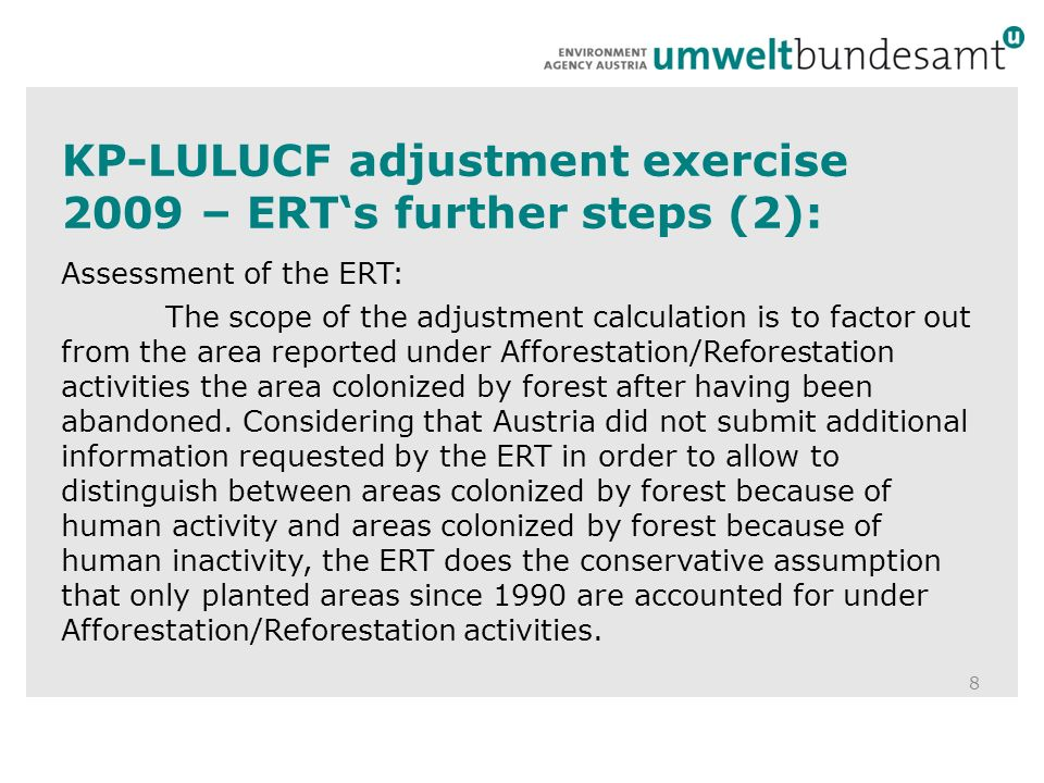 Conclusions 19 Different understanding of direct human induced, needed demonstration material to give evidence for a decision and eligible AR lands between Austria and two ERTs Different interpretations of the same issue between reviewers The problem seems to be caused by the complexities inherent in LULUCF and by related ambiguities of the IPCC GPG We would see a major problem in the reliability of the process if the outcome of a review (like adjustments) would be based on ambigue provisions and therefore highly variable with and dependent on the individual reviewers interpretation of the issue Most Annex-I-countries report AR lands with the same understanding as Austria – what is your experience?