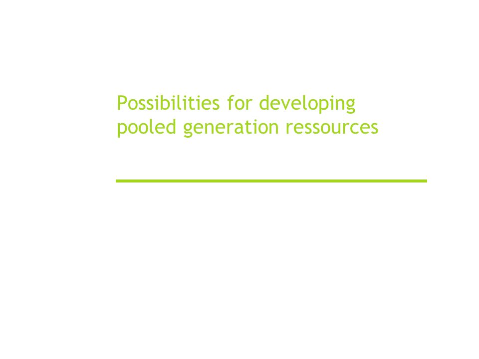 Possibilities for developing pooled generation ressources