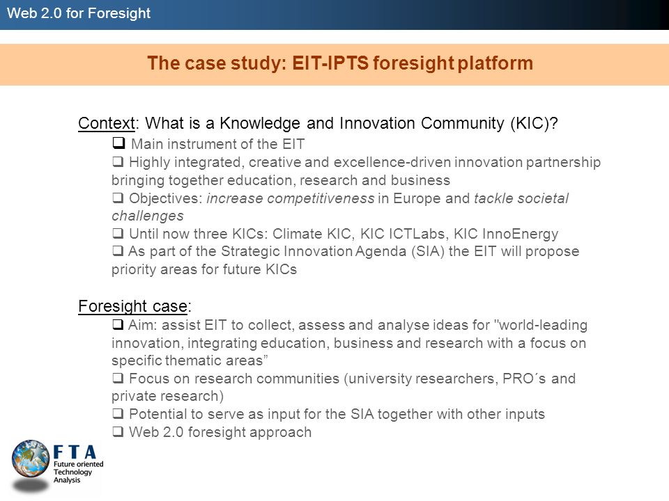 Web 2.0 for Foresight The case study: EIT-IPTS foresight platform Project roadmap