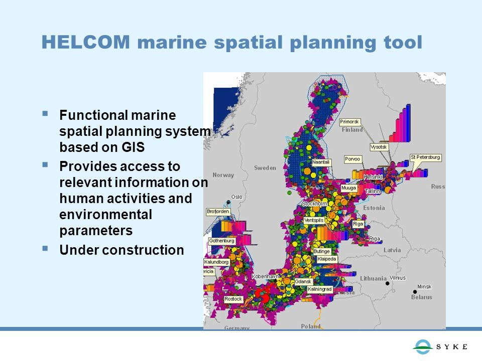 HELCOM marine spatial planning tool Functional marine spatial planning system based on GIS Provides access to relevant information on human activities and environmental parameters Under construction