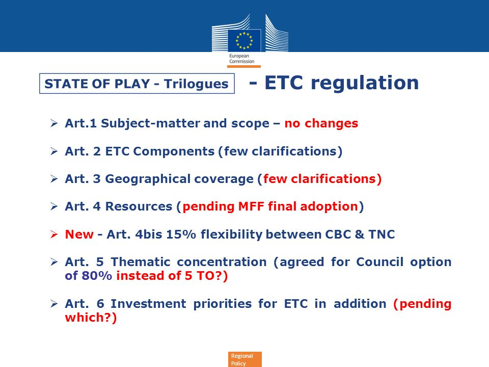Regional Policy - ETC regulation Art.1 Subject-matter and scope – no changes Art.