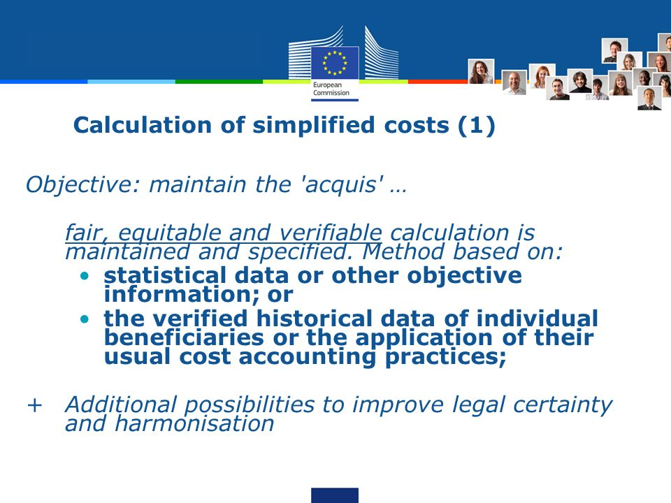 Objective: maintain the 'acquis' … fair, equitable and verifiable calculation is maintained and specified. Method based on: statistical data or other