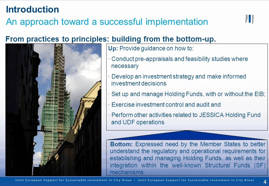 4 Introduction An approach toward a successful implementation From practices to principles: building from the bottom-up.