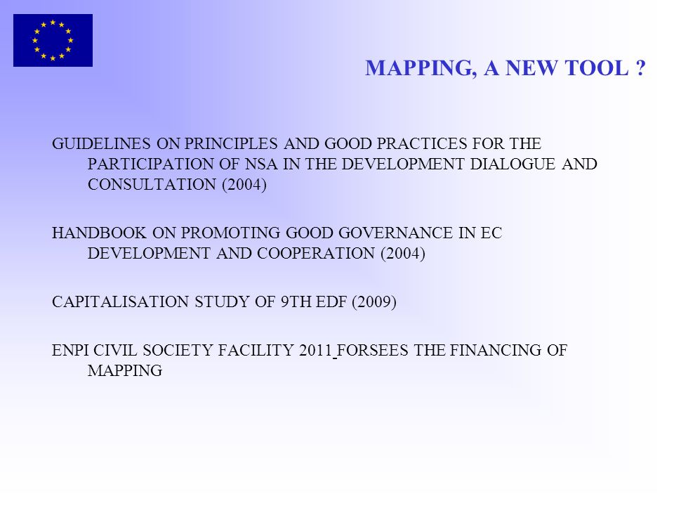MAPPING, A NEW TOOL ? GUIDELINES ON PRINCIPLES AND GOOD PRACTICES FOR THE PARTICIPATION OF NSA IN THE DEVELOPMENT DIALOGUE AND CONSULTATION (2004) HAN