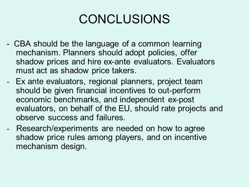 CONCLUSIONS - CBA should be the language of a common learning mechanism.