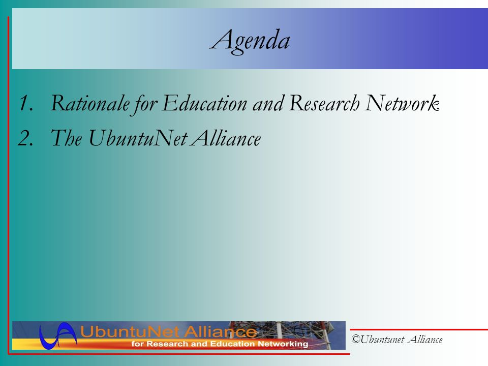 ©Ubuntunet Alliance UbuntuNet Alliance for Research and Education Networking EC Workshop Brussels 6-7 March 2006