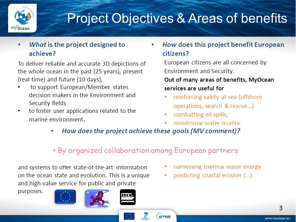 Project Objectives & Areas of benefits What is the project designed to achieve.