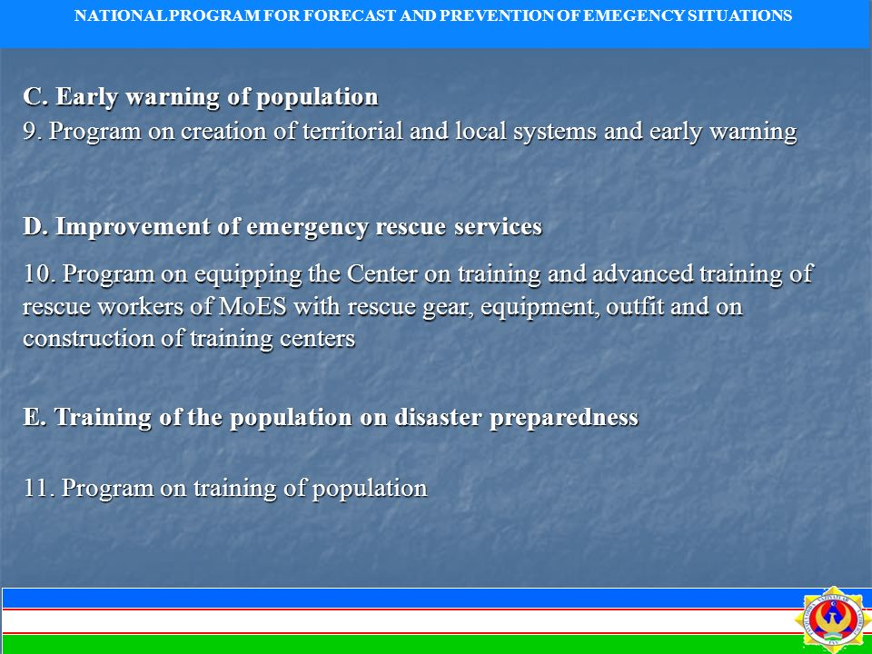 NATIONAL PROGRAM FOR FORECAST AND PREVENTION OF EMEGENCY SITUATIONS C.