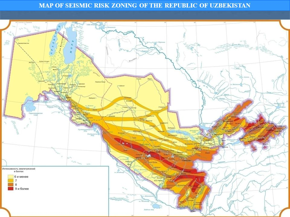 MAP OF SEISMIC RISK ZONING OF THE REPUBLIC OF UZBEKISTAN