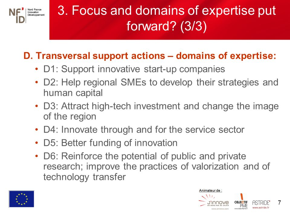 7 3. Focus and domains of expertise put forward. (3/3) D.