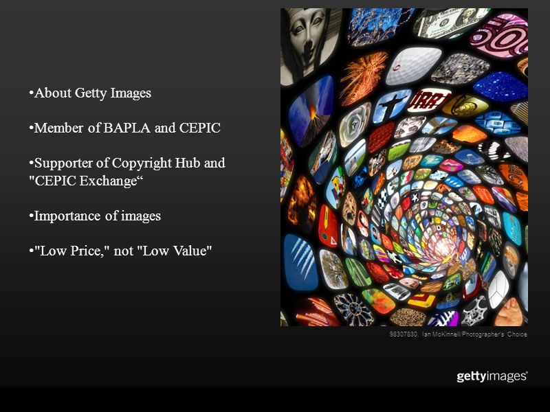 About Getty Images Member of BAPLA and CEPIC Supporter of Copyright Hub and