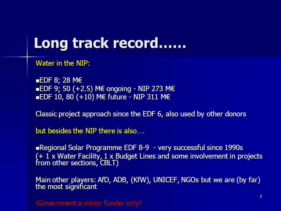 2 Long track record…… Water in the NIP: EDF 8; 28 M EDF 8; 28 M EDF 9; 50 (+2.5) M ongoing - NIP 273 M EDF 9; 50 (+2.5) M ongoing - NIP 273 M EDF 10,