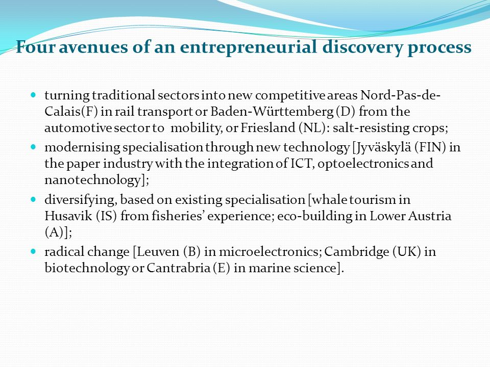 Four avenues of an entrepreneurial discovery process turning traditional sectors into new competitive areas Nord-Pas-de- Calais(F) in rail transport o