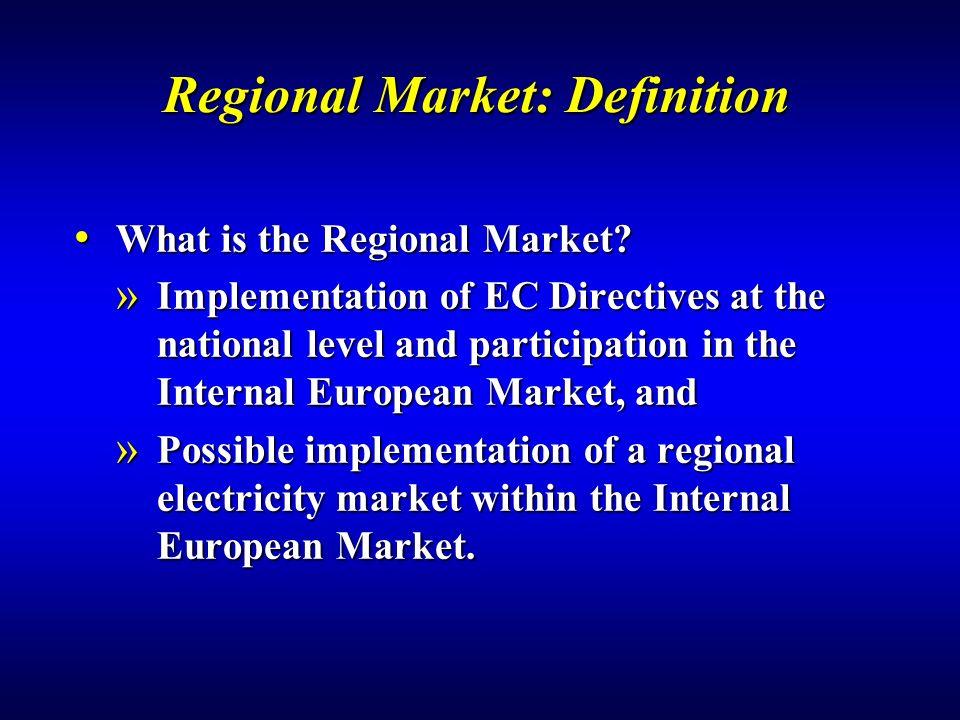 Regional Market: Definition What is the Regional Market.