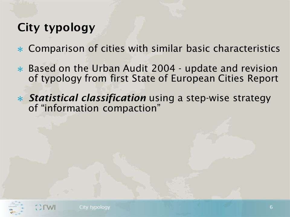 City typology – Indicators by UA Domain 7City typology F1-F4: Factors 1-4, = highest correlation with factor * Additional data (NUTS 3) ** Data from European Patent Authority Total resident population – F4 % of population < 5 – F2 % of population 35-45 – F1 % of population > 75 – F1 Total population: core city/LUZ ratio – F1 (-) Population change 2001-2004 (in %) – F2, F3 GDP per head in PPS* - F1 Patent intensity** - F1 % of employment in services – F1, F3 New businesses in % of all companies % of units providing ICT services – F1, F2 Unemployment rate – F1 (-) Prop.