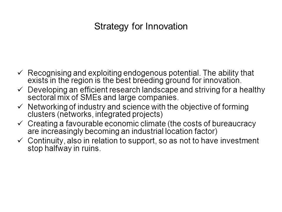 Strategy for Innovation Recognising and exploiting endogenous potential.