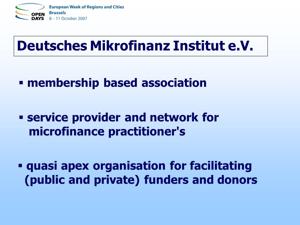 Deutsches Mikrofinanz Institut e.V. membership based association service provider and network for microfinance practitioner's quasi apex organisation