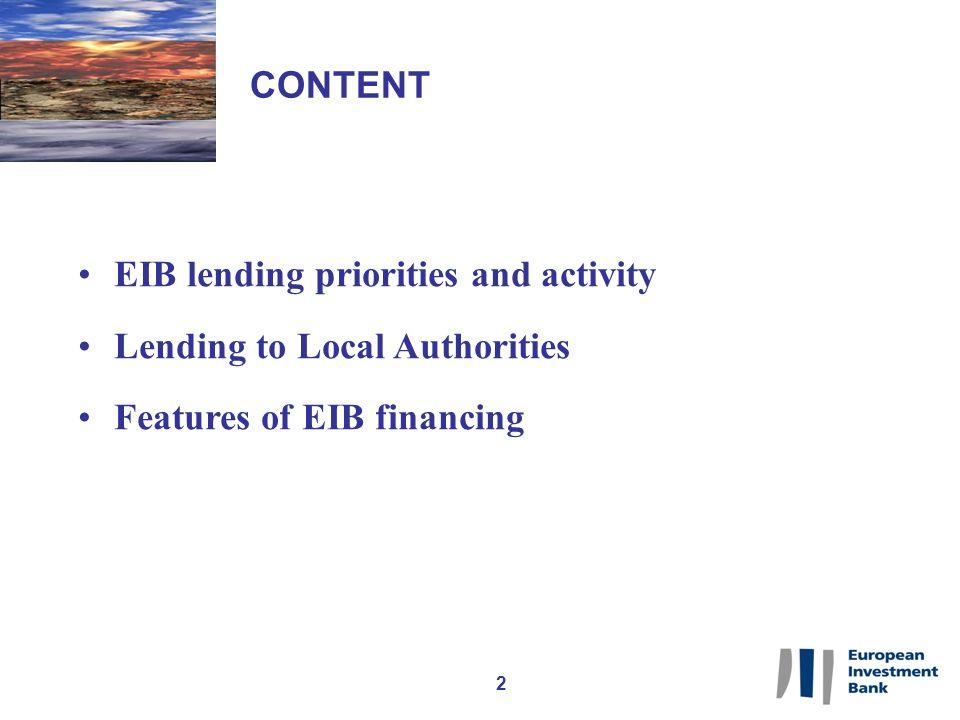 EIB LENDING PRIORITIES AND ACTIVITY