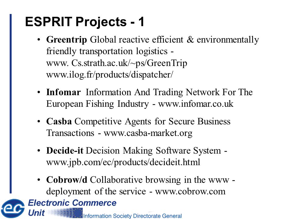 ESPRIT Projects - 1 Greentrip Global reactive efficient & environmentally friendly transportation logistics - www.