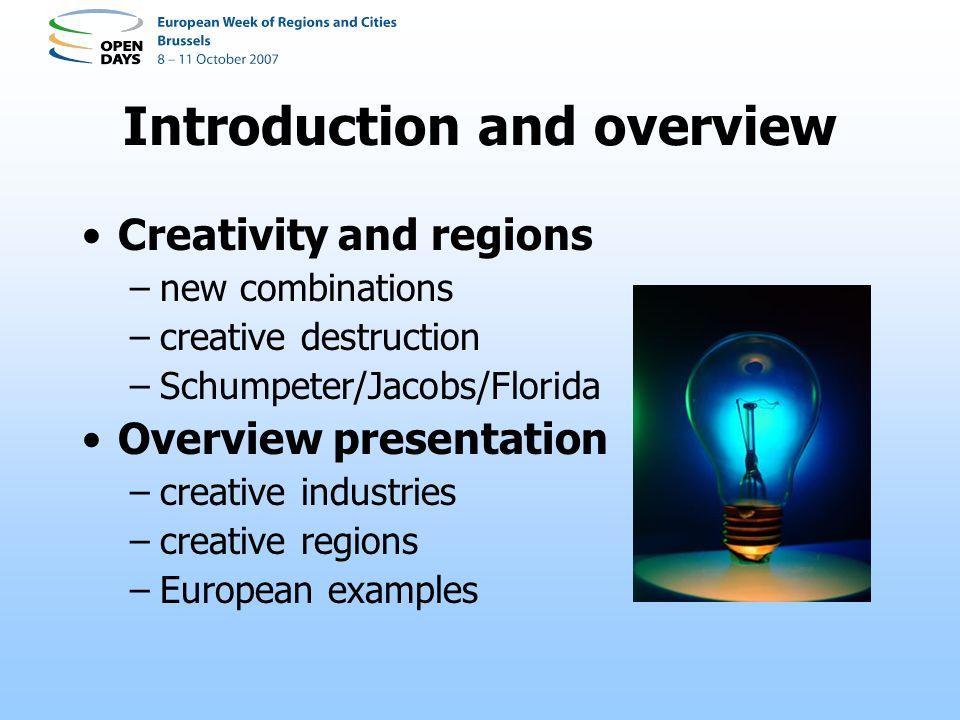 Creative industries –the arts, e.g.