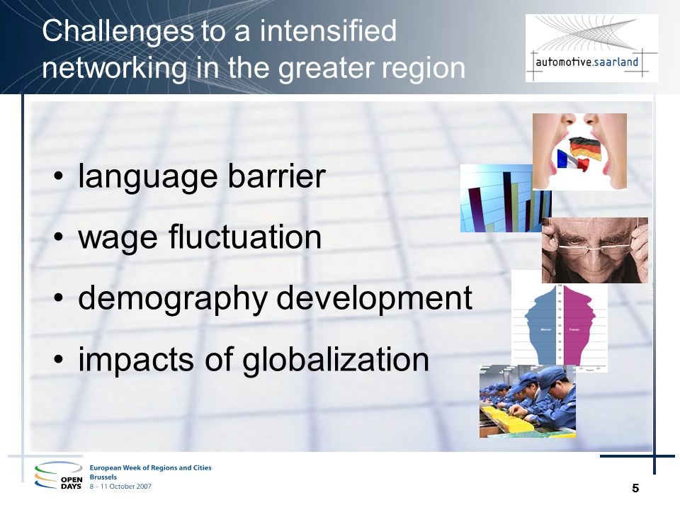5 Challenges to a intensified networking in the greater region language barrier wage fluctuation demography development impacts of globalization