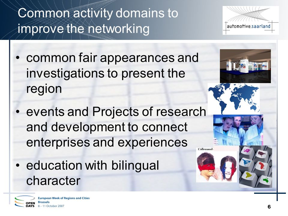 6 Common activity domains to improve the networking common fair appearances and investigations to present the region events and Projects of research and development to connect enterprises and experiences education with bilingual character