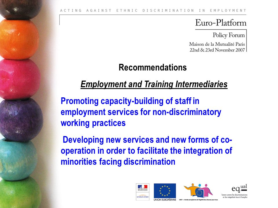 Recommendations Employment and Training Intermediaries Promoting capacity-building of staff in employment services for non-discriminatory working prac