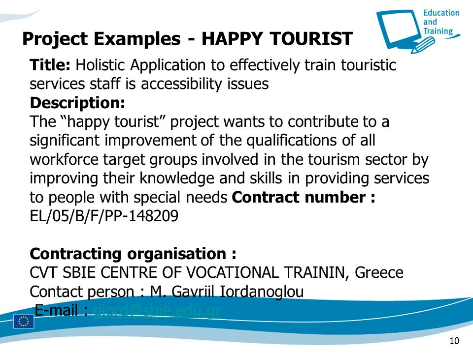 10 Title: Holistic Application to effectively train touristic services staff is accessibility issues Description: The happy tourist project wants to c