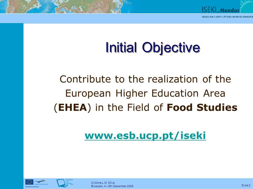 Cristina L.M. Silva Brussels, 4 – 5th December 2008 Slide 1 Augusto Medina SPI, Portugal (1988) (10/98 – 09/01) (2002 - 2005) Network Creation (2007 –