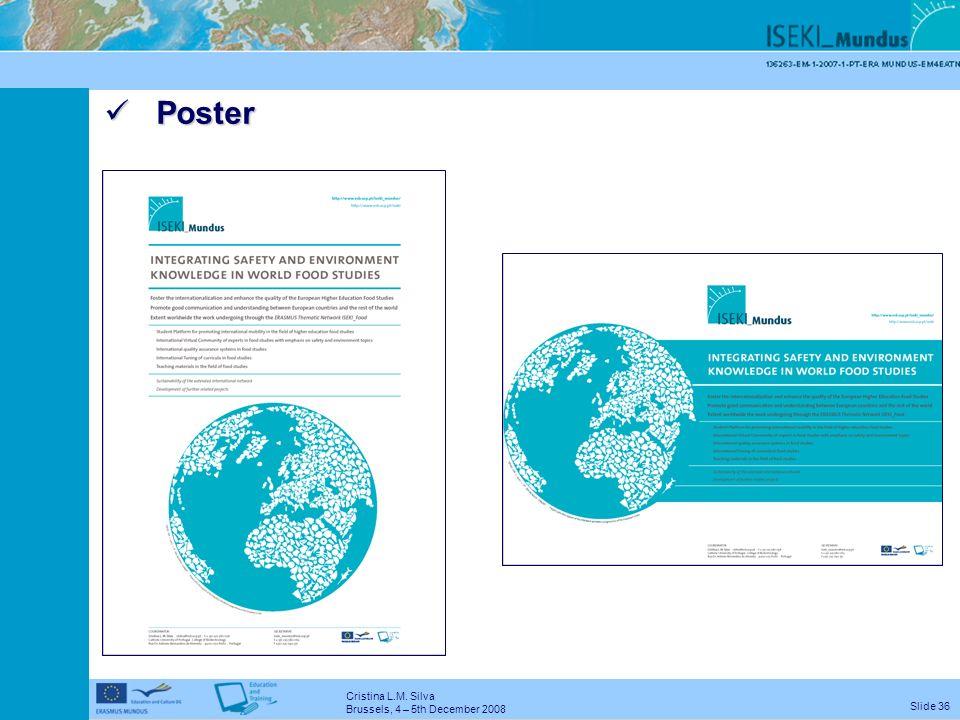 Cristina L.M. Silva Brussels, 4 – 5th December 2008 Slide 35