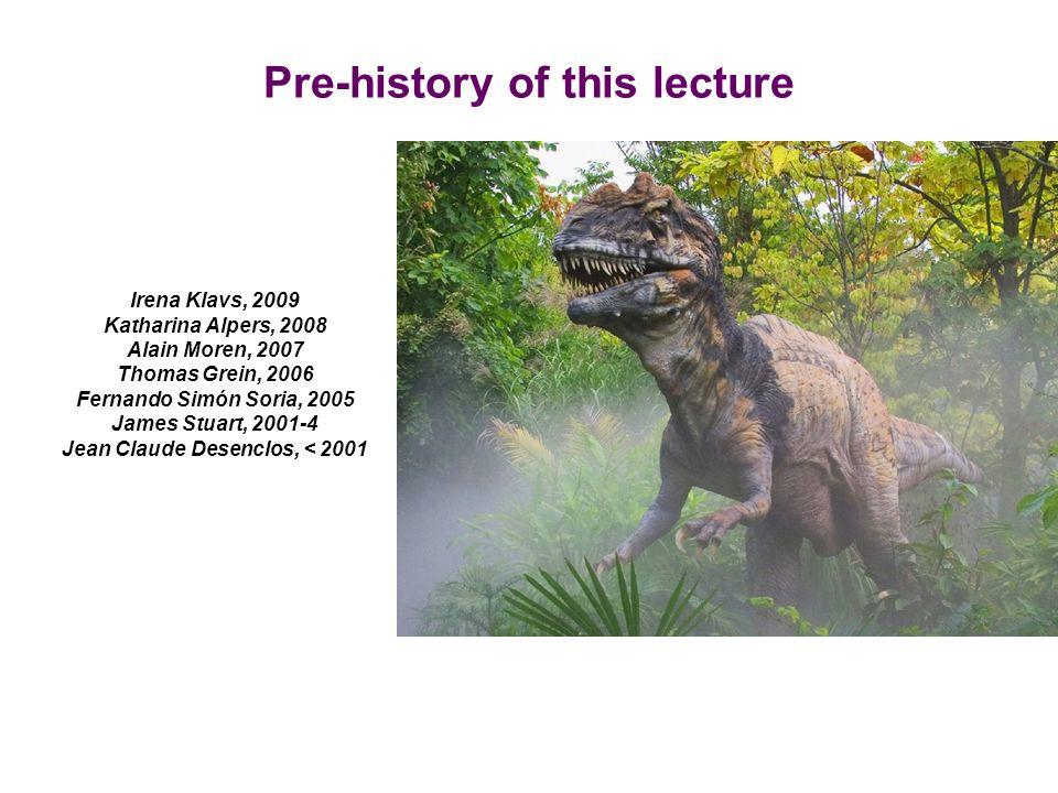 Pre-history of this lecture Irena Klavs, 2009 Katharina Alpers, 2008 Alain Moren, 2007 Thomas Grein, 2006 Fernando Simón Soria, 2005 James Stuart, 200