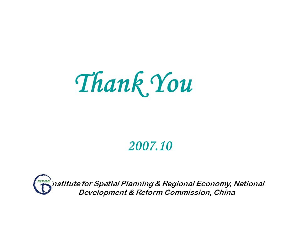 Thank You Institute for Spatial Planning & Regional Economy, National Development & Reform Commission, China