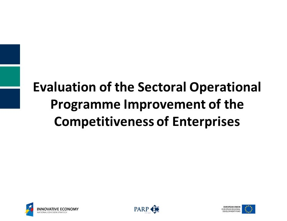 Evaluation of the Sectoral Operational Programme Improvement of the Competitiveness of Enterprises