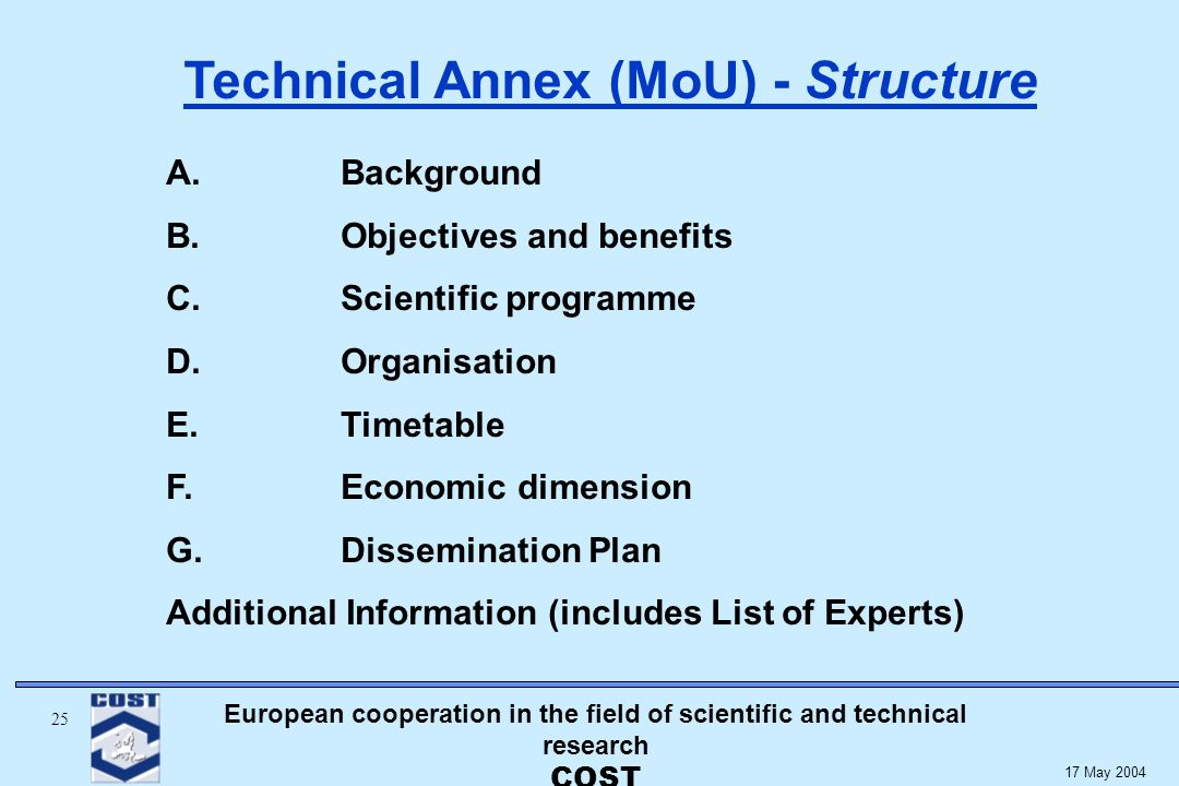 European cooperation in the field of scientific and technical research COST May 2004 A.
