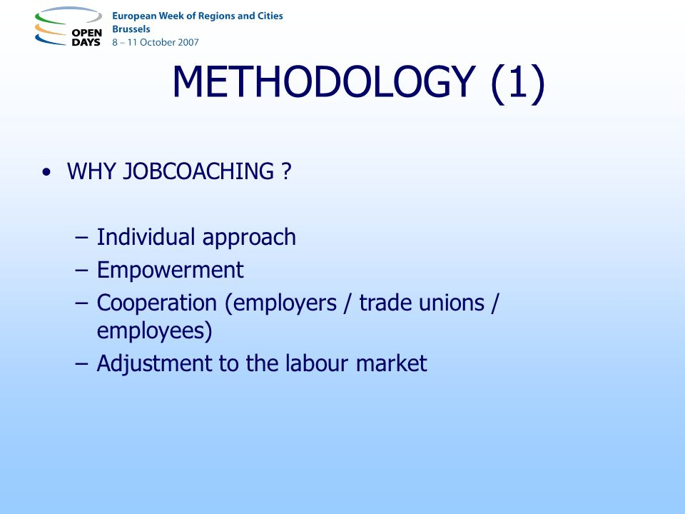 METHODOLOGY (1) WHY JOBCOACHING .