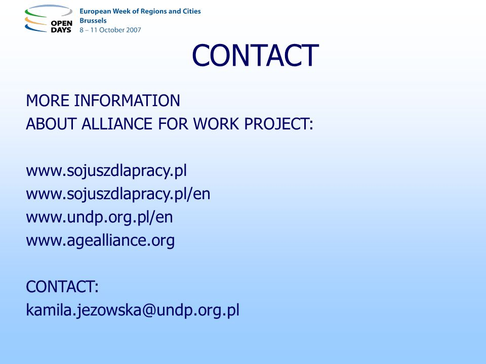 CONTACT MORE INFORMATION ABOUT ALLIANCE FOR WORK PROJECT: CONTACT: