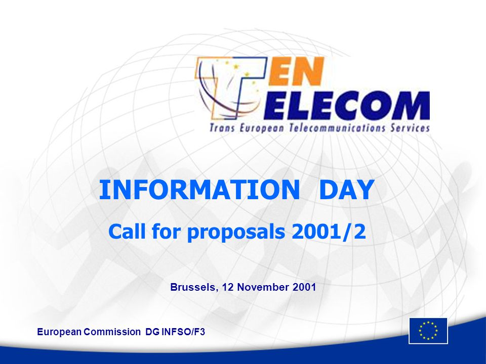 Information Day Call 2001/2 - Brussels 12 November 2001 2 AGENDA 09:30 Welcome and introduction - Mr.