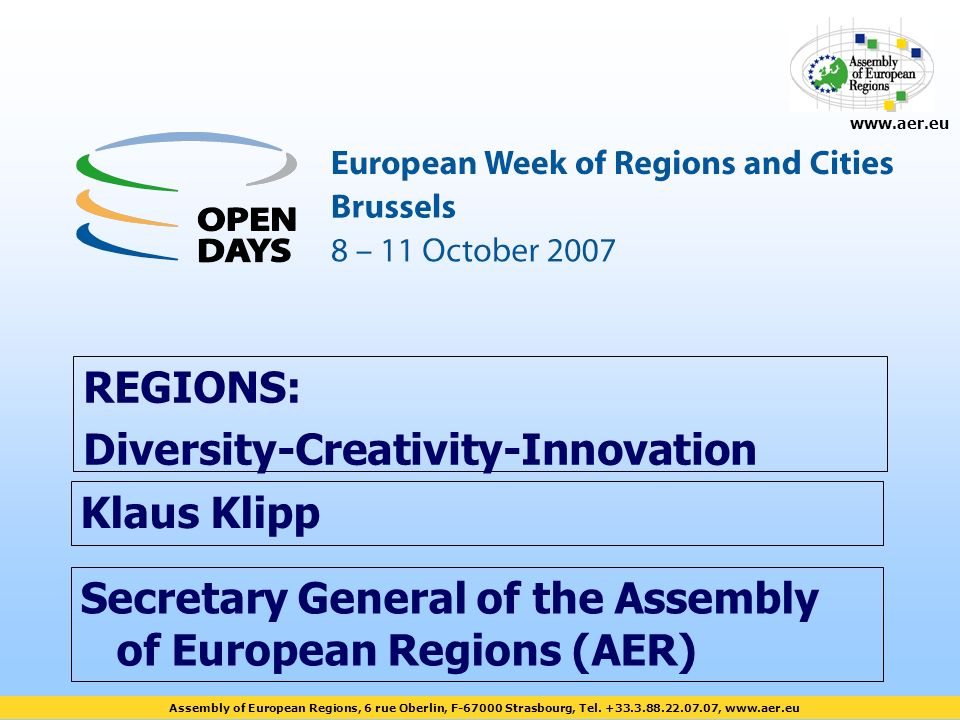 Assembly of European Regions, 6 rue Oberlin, F-67000 Strasbourg, Tel.