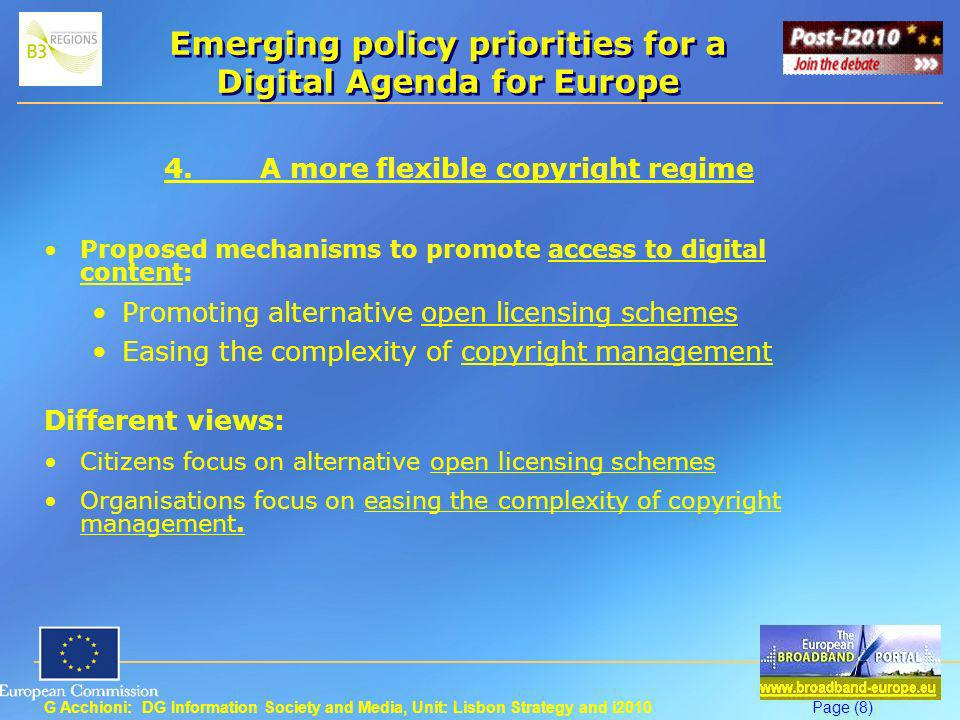 G Acchioni: DG Information Society and Media, Unit: Lisbon Strategy and i2010Page (8) Emerging policy priorities for a Digital Agenda for Europe 4.