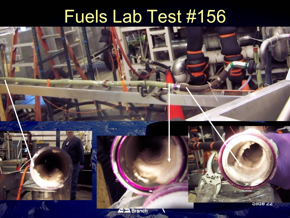 Slide 22 Fuels Lab Test #156 Tube Inspections (Cont.)