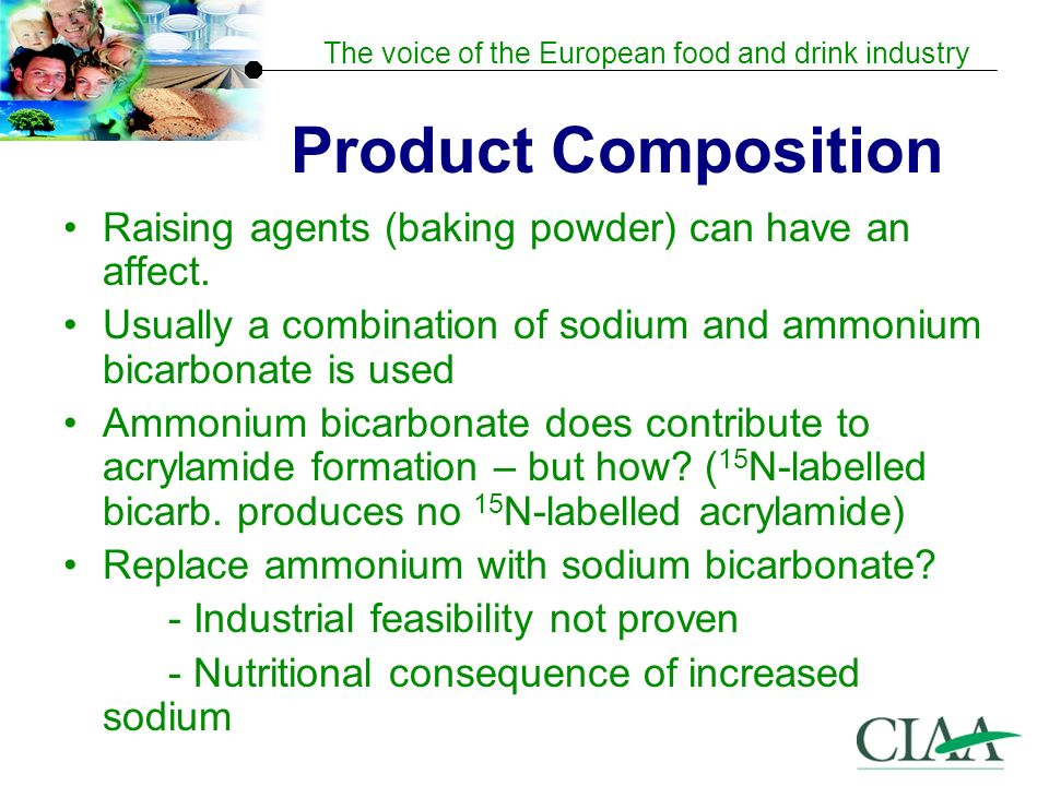 The voice of the European food and drink industry Product Composition Raising agents (baking powder) can have an affect.