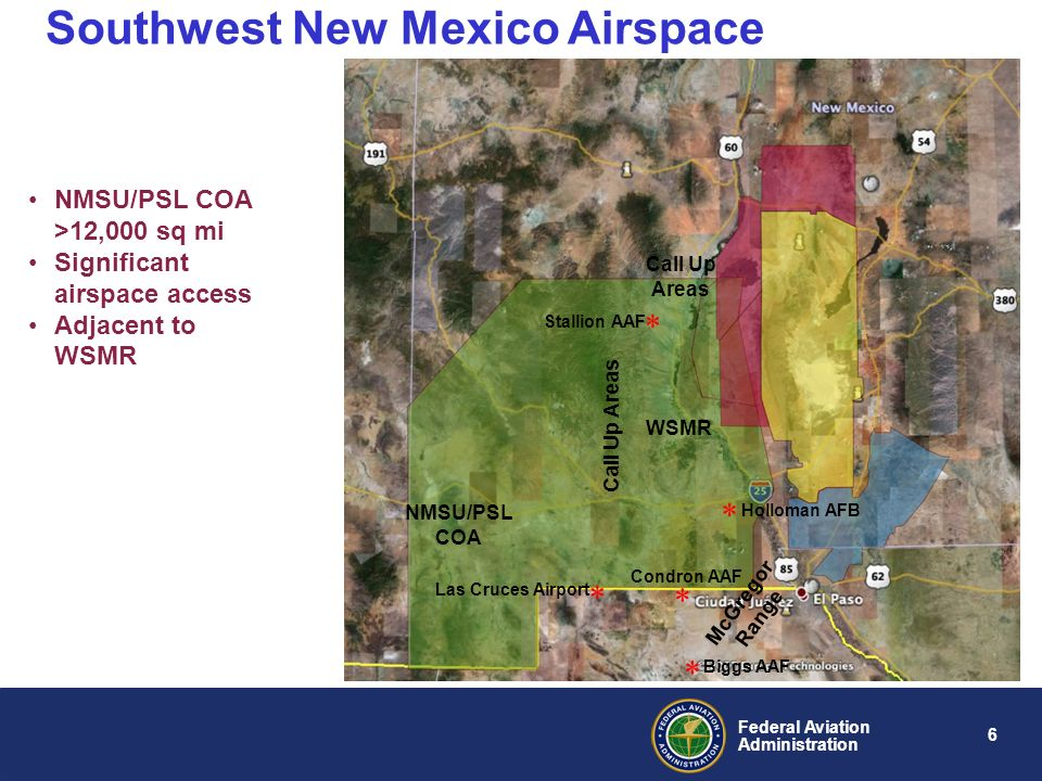 6 Federal Aviation Administration Southwest New Mexico Airspace McGregor Range Holloman AFB WSMR NMSU/PSL COA Call Up Areas Las Cruces Airport Stallio