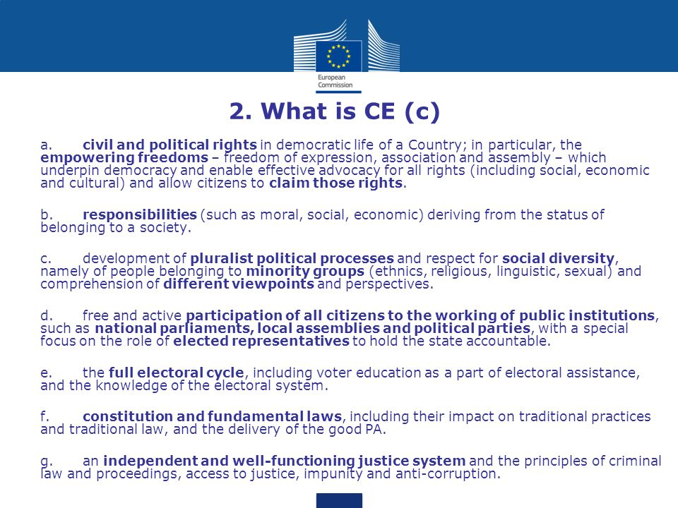 2. What is CE (c) a.civil and political rights in democratic life of a Country; in particular, the empowering freedoms – freedom of expression, associ
