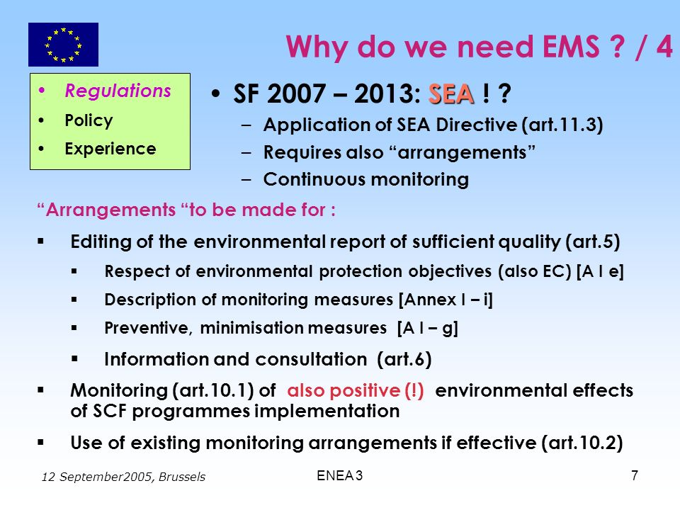 12 September2005, Brussels ENEA 37 Why do we need EMS .